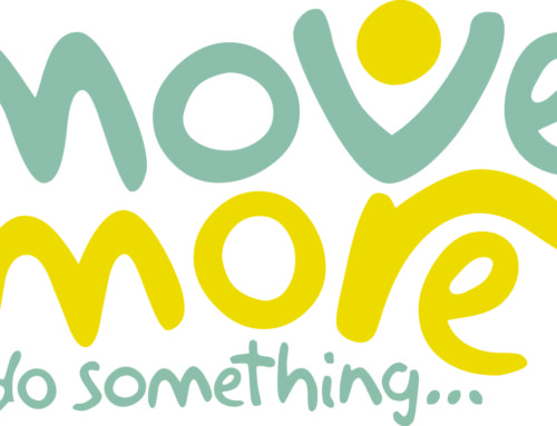 Just do something and be active! – Move More